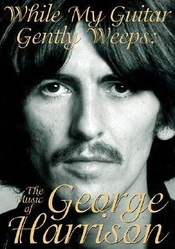 George Harrison While My Guitar Gently Weeps